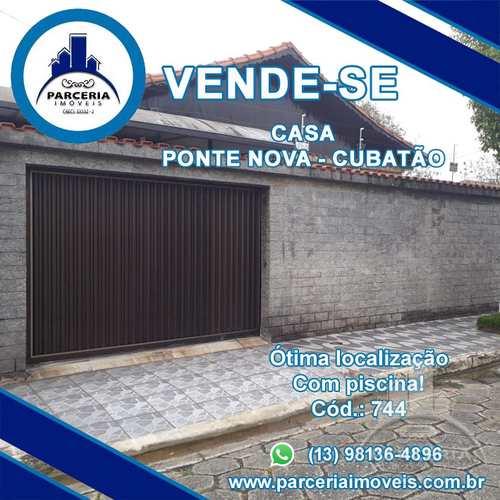 Casa, código 744 em Cubatão, bairro Vila Ponte Nova