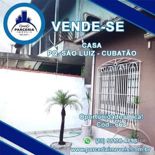 Casa, código 663 em Cubatão, bairro Parque São Luis