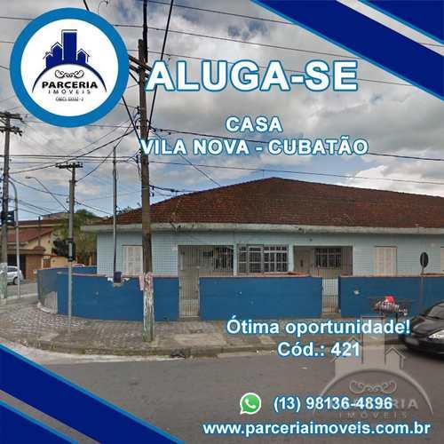 Casa, código 421 em Cubatão, bairro Vila Nova