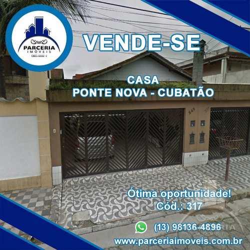 Casa, código 317 em Cubatão, bairro Vila Ponte Nova