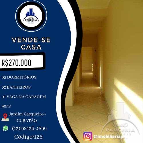 Casa, código 126 em Cubatão, bairro Jardim Casqueiro