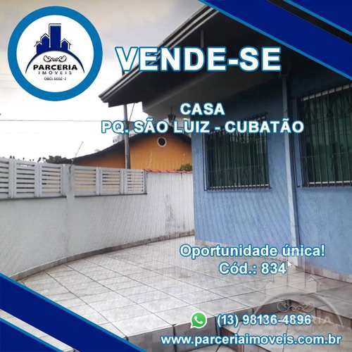 Casa, código 834 em Cubatão, bairro Parque São Luis
