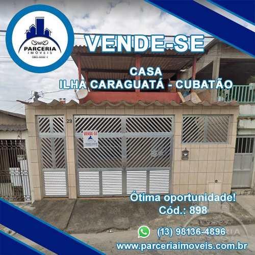 Casa, código 898 em Cubatão, bairro Vila Caraguata