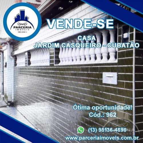 Casa, código 962 em Cubatão, bairro Jardim Casqueiro
