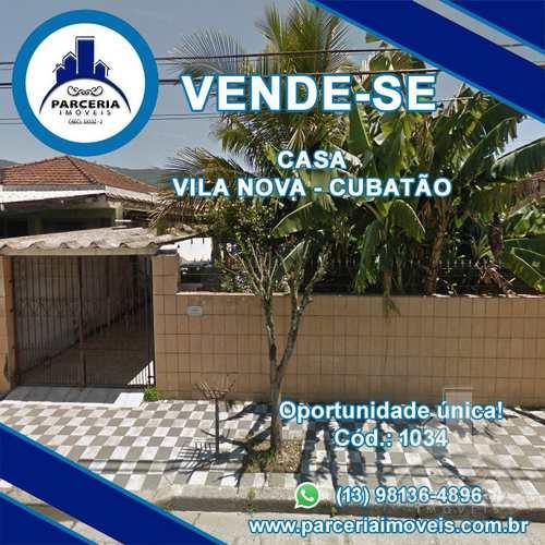 Casa, código 1034 em Cubatão, bairro Vila Nova