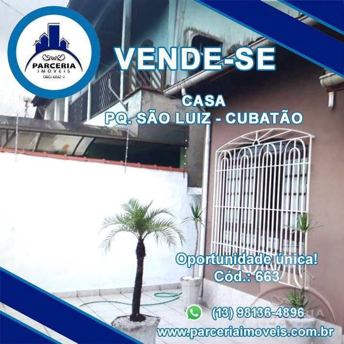 Casa com 3 dorms, Parque São Luis, Cubatão - R$ 480 mil, Cod: 663
