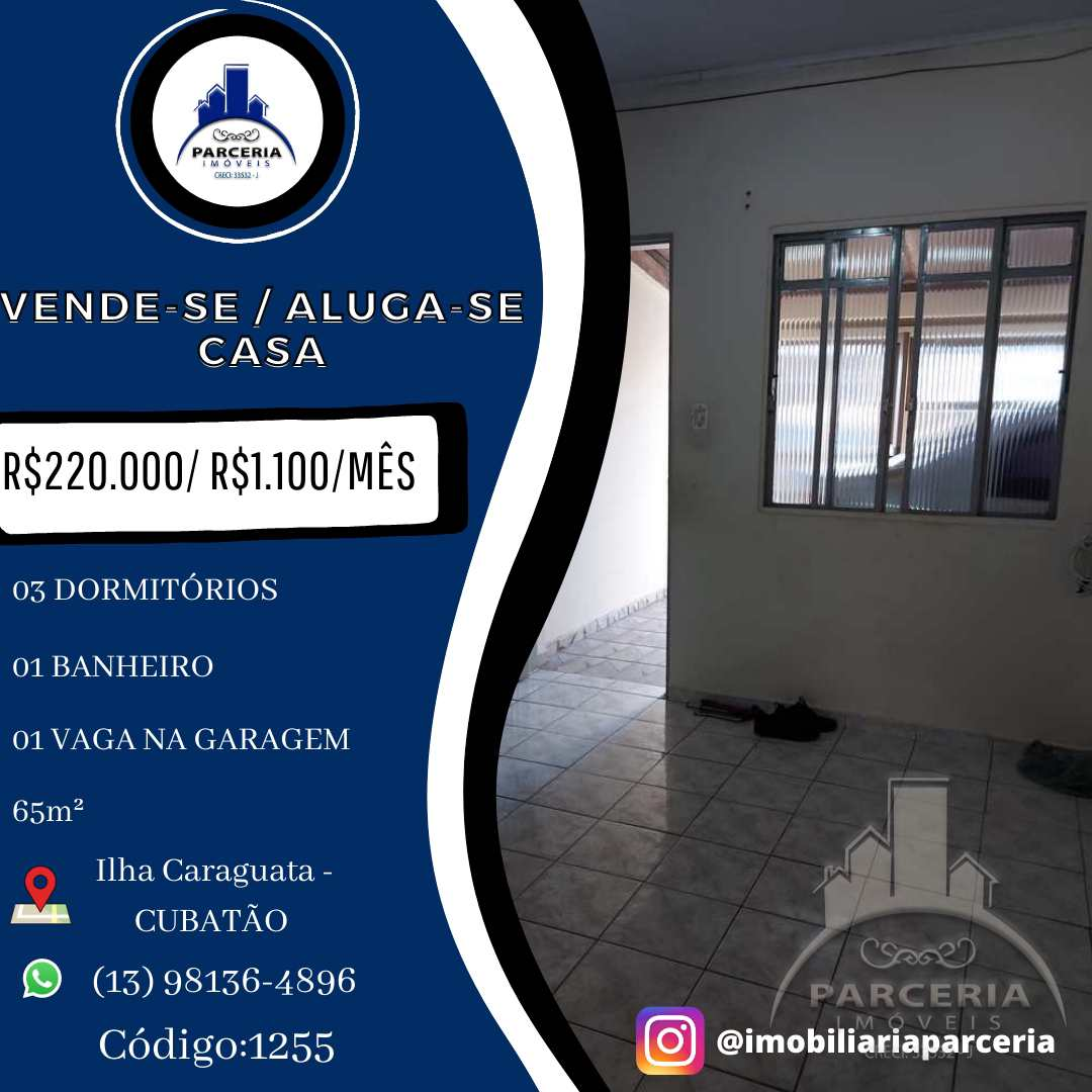 Casa com 3 dorms, Ilha Caraguatá, Cubatão - R$ 220 mil, Cod: 1255