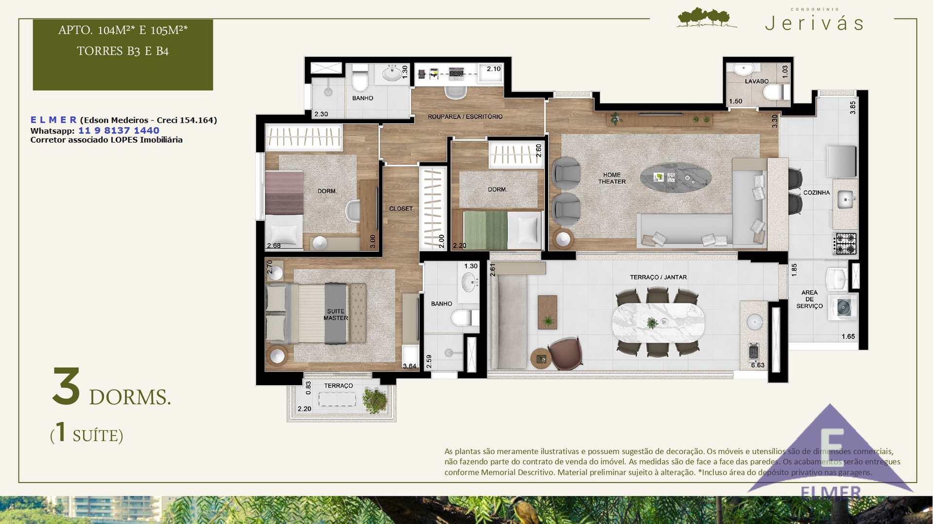 JERIVAS - Planta 104 m² e 105 m² - Torres B3 e B4 - E L M E R