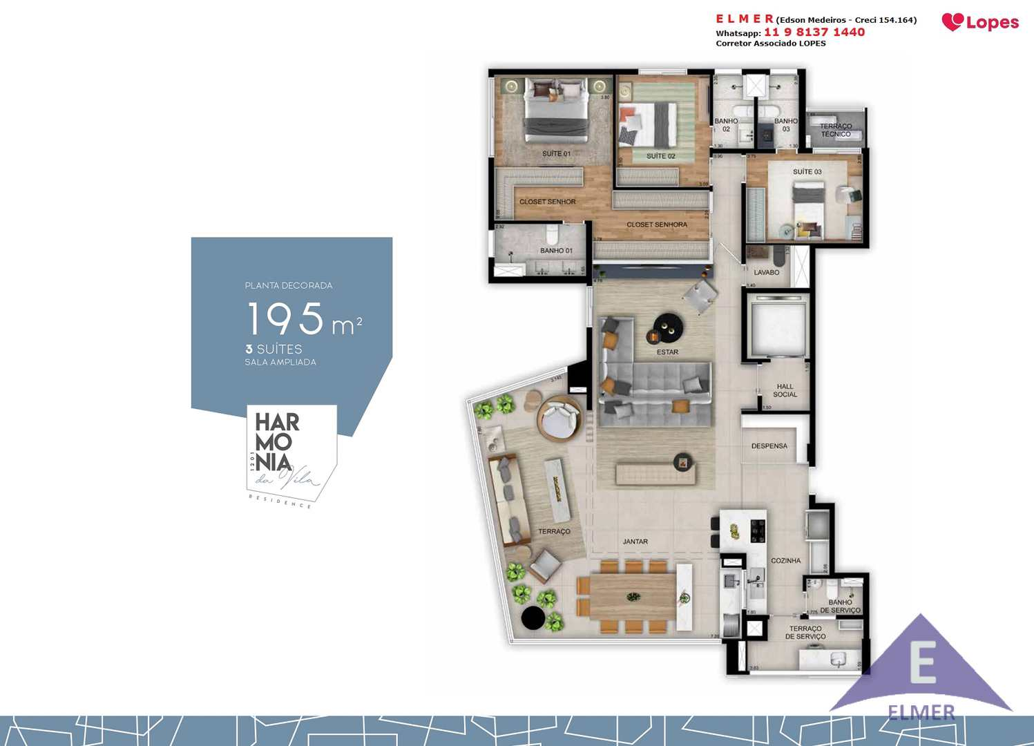 HARMONIA DA VILA - Apto 195 m² - 4 dorm (3suítes)- SP, Cod: 352